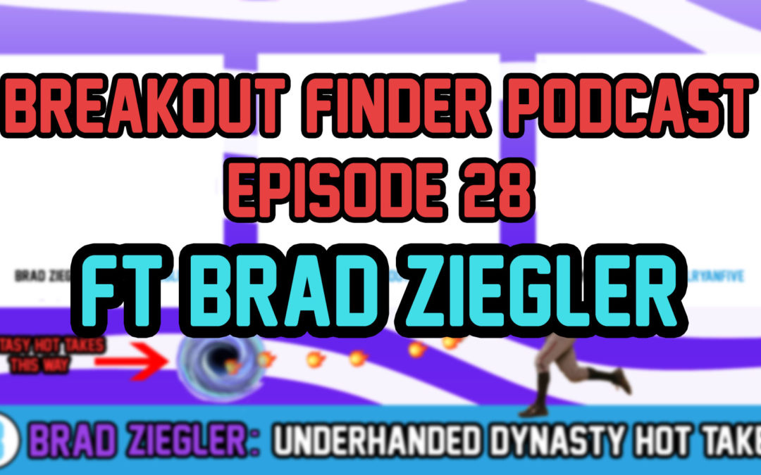 "BREAKOUT FINDER VIDEOCAST EP 029: ""dj moore over anybody else"" – Ft bRAD zIEGLER"