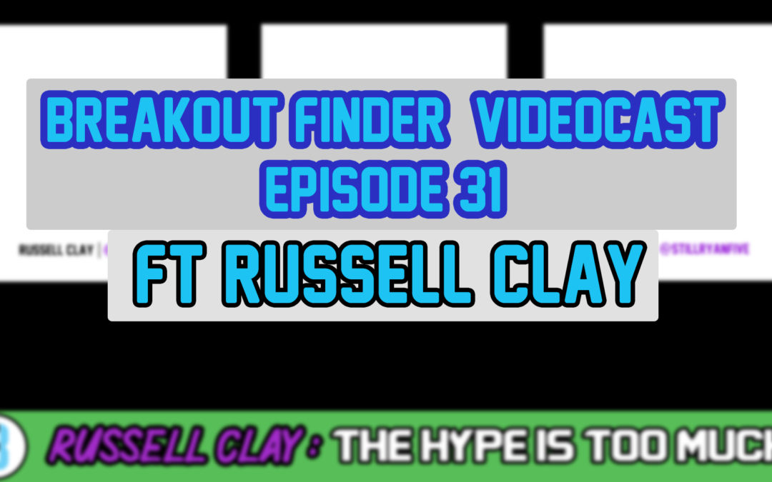 """BREAKOUT FINDER VIDEOCAST EP031: """"jerry jeudy, hit the easy button"""" FT Russell Clay"""
